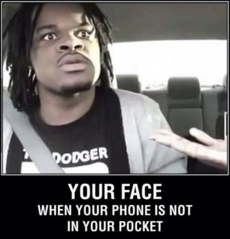 Your Face When Your Phone Is Lost